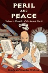 History Lives: Peril & Peace: Chronicles of the Ancient Church