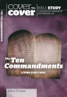 Cover to Cover Bible Study - The Ten Commandments