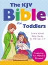 The KJV Bible for Toddlers, Gently Retold Bible Stories