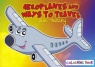 Aeroplanes & Ways to Travel Colouring Book