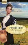Prairie Hills - Three in One Collection