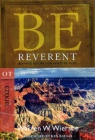 Be Reverent - Ezekiel - WBS